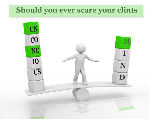 scare your clients